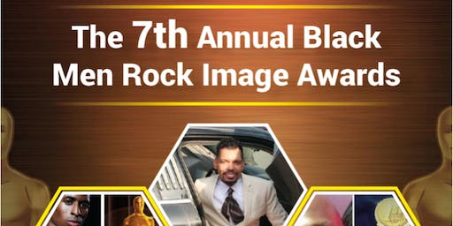 7th Annual Black Men Rock Image Awards
