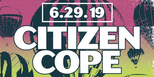 Citizen Cope at Nance Park (June 29, 2019)