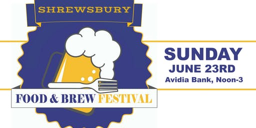 4th Annual Shrewsbury Food and Brew Fest