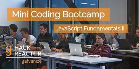 Learn to Code: Mini Bootcamp - JavaScript Fundamentals II tickets