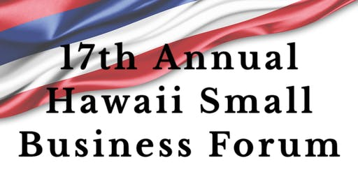 17th Annual Hawai'i Small Business Forum