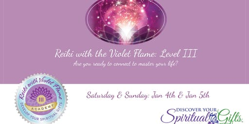 Reiki with the Violet Flame: Level III (Weekend Class: Saturday and Sunday)