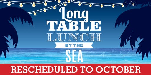 Long Table Lunch By the Sea - Sunday October 6th 2019