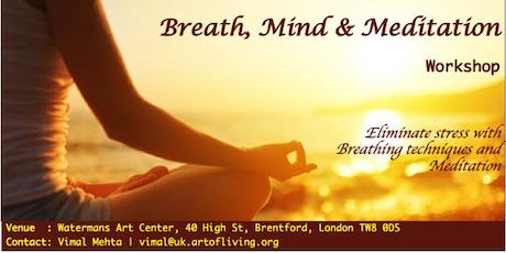 Breath, Mind and Meditation Workshop tickets
