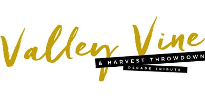 2019 Valley Vine and Harvest Throwdown