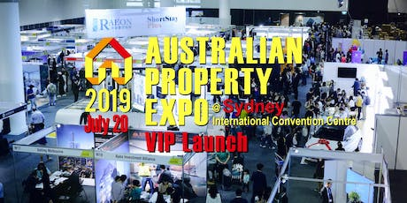 2019 Australian Property Expo - Sydney VIP Launch tickets