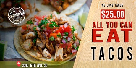 Experience the Taste of Mexico -  All You Can Eat Tacos! tickets