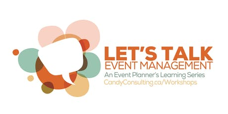 Let's Talk EVENT MANAGEMENT Series tickets