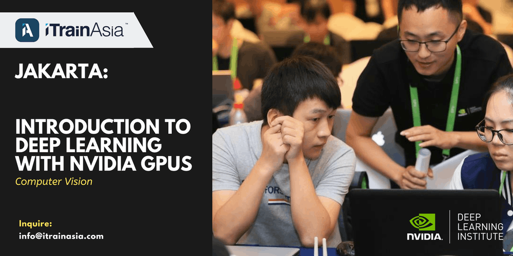JAKARTA: Introduction to Deep Learning with NVIDIA GPUs