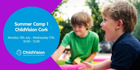 Summer Camp 1 ChildVision Cork  tickets