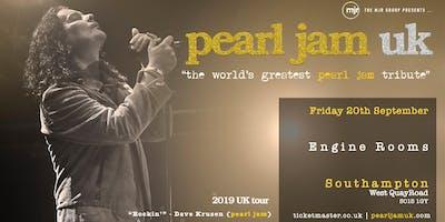 Pearl Jam UK (Engine Rooms, Southampton)