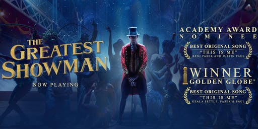Walton Musical Film Festival - The Greatest Showman