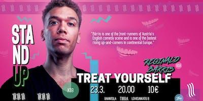 Treat Yourself! - English Comedy with Reginald Bärris
