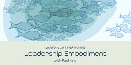 Leadership Embodiment Certified 2 Day Workshop plus Tickets