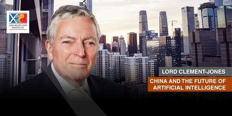Lord Clement-Jones - China and the future of Artificial Intelligence tickets
