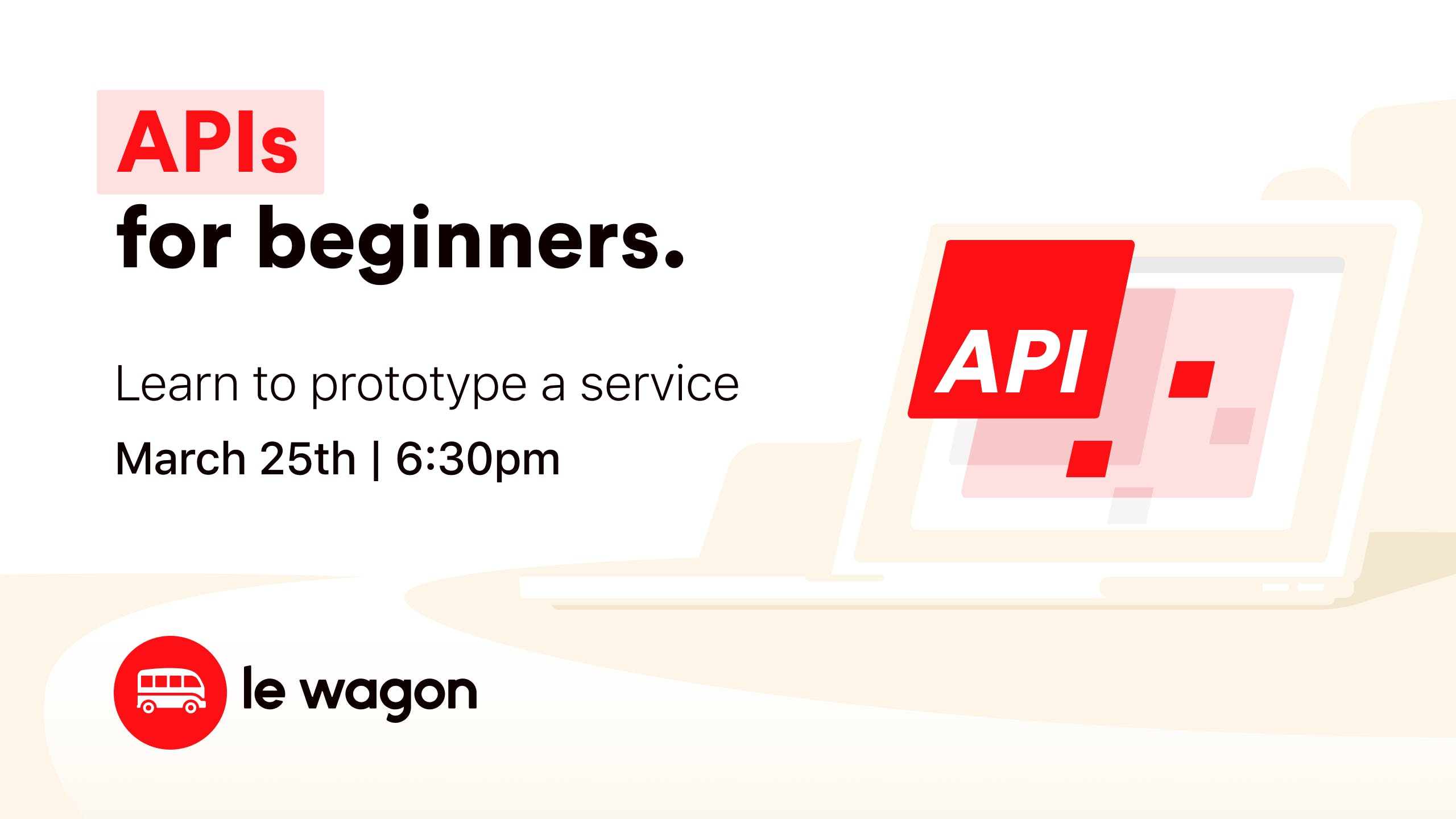 APIs for Beginners - Le Wagon workshop