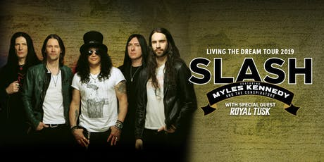 Slash ft. Myles Kennedy & The Conspirators - Living The Dream Tour 19 tickets