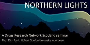 Northern Lights: a Drugs Research Network for Scotland...