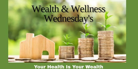Wealth & Wellness Wednesday's tickets