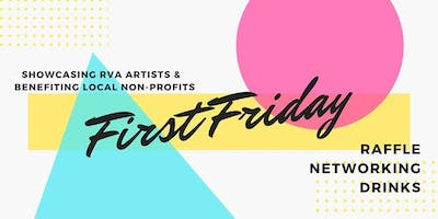 First Friday Fundraiser & Business Networking - St