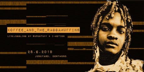 Koffee & The Raggamuffins in Dortmund Tickets