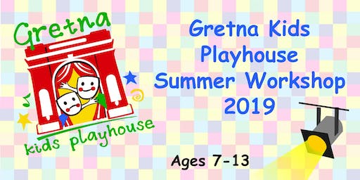 Gretna Kids Playhouse, Summer Workshop 2019 (7/15-7/26) - Alice in Wonderland