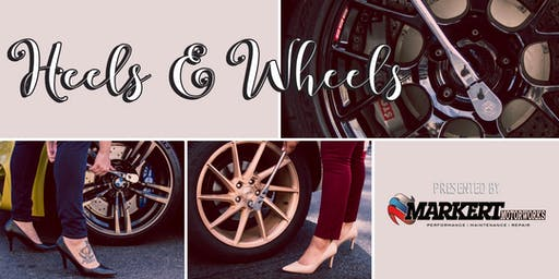 Heels & Wheels - Summer 2019