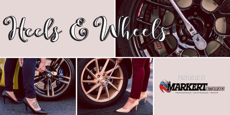 Heels & Wheels
