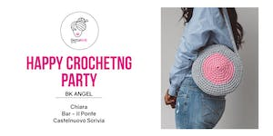 Crocheting Party - Around Me Bag - CASTELNUOVO SCRIVIA