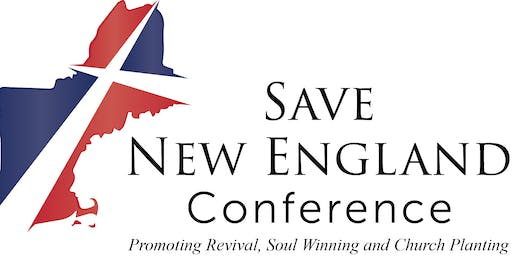 2019 FALL Spring SAVE NEW ENGLAND Church Planting Conference