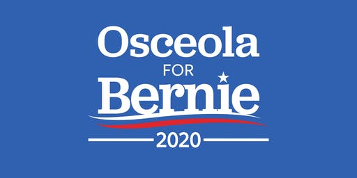 Osceola For Bernie 2020 Volunteer Meeting/Phone Bank