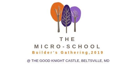 Micro-School Builder's Gathering (2019) tickets