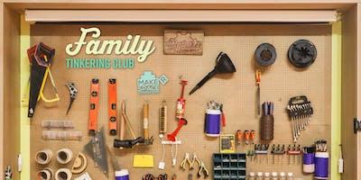 Family Tinkering Club