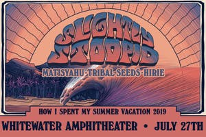 SLIGHTLY STOOPID HOW I SPENT MY SUMMER VACATION 2019 TOUR