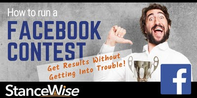 Facebook - How To Run a Contest Without Getting In Trouble