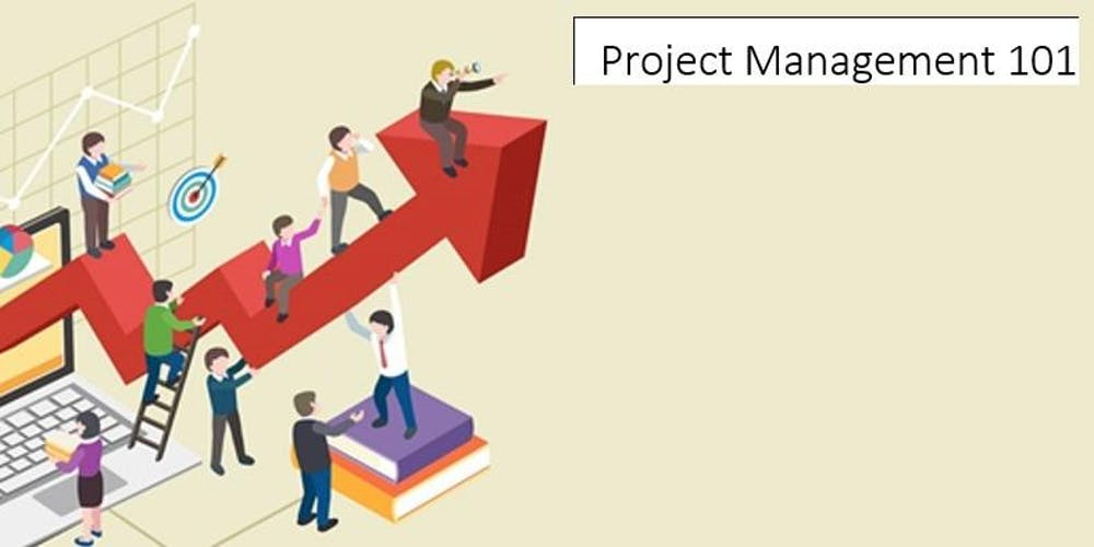 Project Management 101 Tickets Sat 30 Mar 2019 At 100 Pm Eventbrite
