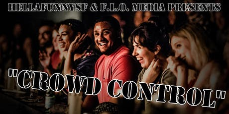 Crowd Control: An SF Comedy Variety Show tickets