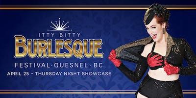 Itty Bitty Burlesque Festival - Thursday Night Showcase