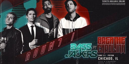 BASSJACKERS VS. BREATHE CAROLINA