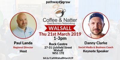 """Walsall \""""Coffee & Natter\"""" - FREE Business Networking Thurs 21st March 2019"""