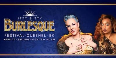 Itty Bitty Burlesque Festival - Saturday Night Showcase