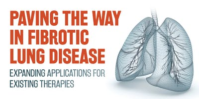 Paving the Way in Fibrotic Lung Disease: Expanding Applications for Existing Therapies
