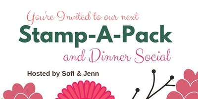 Stamp-A-Pack & Dinner Social ~ March 28, 2019