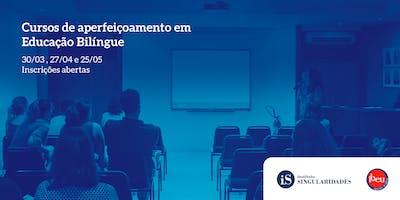 Cursos de aperfeiçoamento em Educação Bilíngue