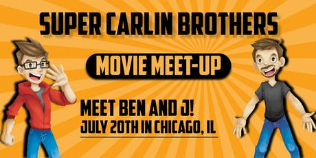 Super Carlin Brothers Chicago Movie Meet Up tickets