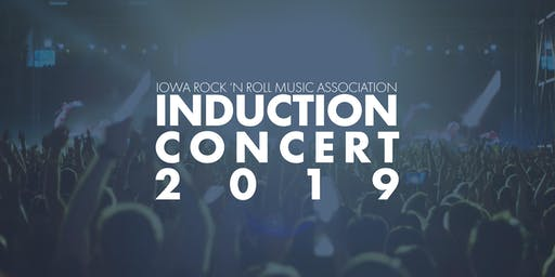 Iowa Rock 'n Roll Music Association's 2019 Induction Concert