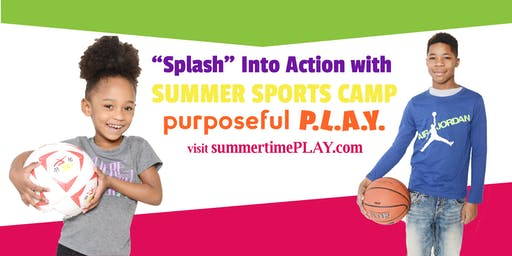 SUMMER CAMP EARLY REGISTRATION w/ Camp P.L.A.Y.