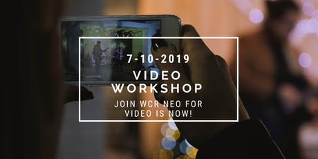 WCR Video is NOW Workshop!  tickets