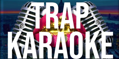 TRAP KARAOKE tickets