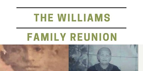 William's Family Reunion tickets